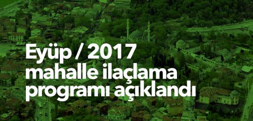 Eyüp 2017 Mahalle İlaçlama Programı