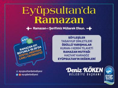 Ramazan Coşkusu Her gün Eyüpsultan'da Yaşatılacak!
