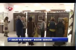"""Tek Rumeli TV - """"Sulh ve Sükun"""" Resim Sergisi"""