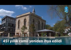 451 Yıllık camii yeniden ihya edildi