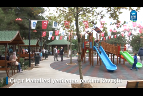 Çırçır Mahallesi yenilenen parkına kavuştu