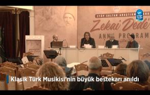 Klasik Türk Musikisi'nin büyük bestekarı anıldı