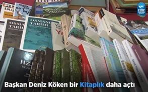 Başkan Deniz Köken bir Kitaplık daha açtı