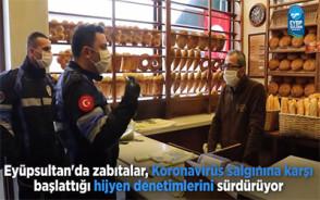 Eyüpsultan'da Zabıtalar, Market, Restoran ve Pazarları Denetledi