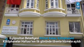 Eyüpsultan Belediyesi Ahmet Kekeç Kütüphanesi açıldı
