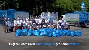 Başkan Deniz Köken, Kurt Kemeri'ni gençlerle temizledi